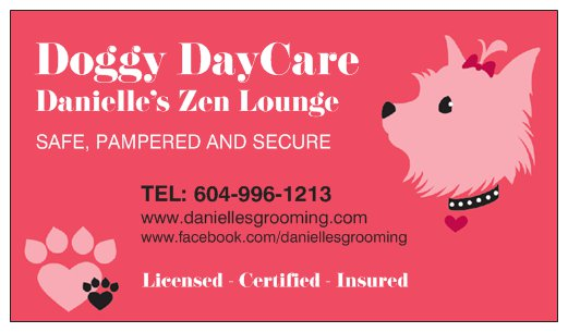 Danielle's Doggy DayCare in The Zen Lounge.